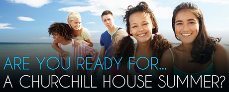 Ready for a Churchill House English Summer?